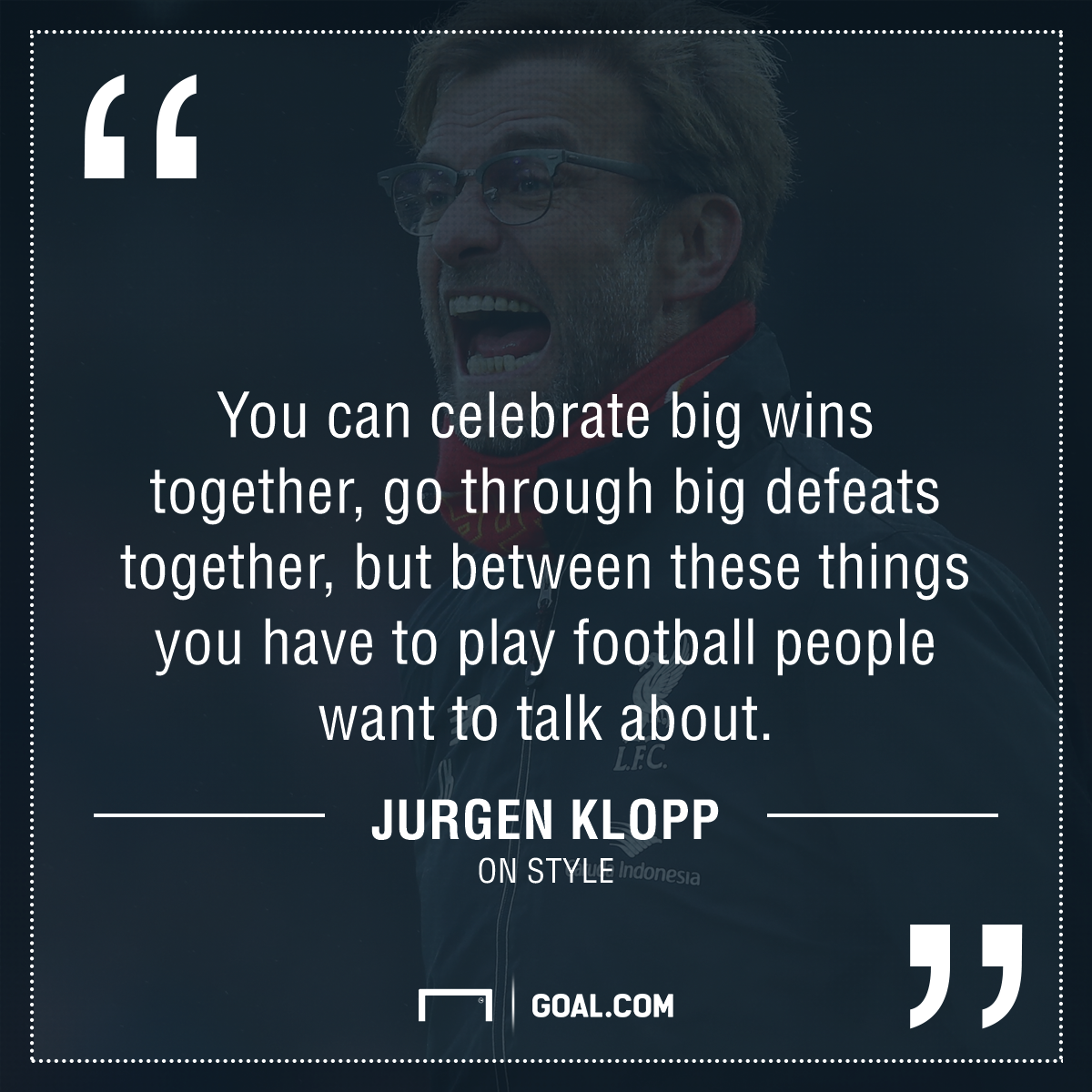 Famous Football Manager Quotes: Press, Entertain, Conquer: Klopp's Liverpool Commandments